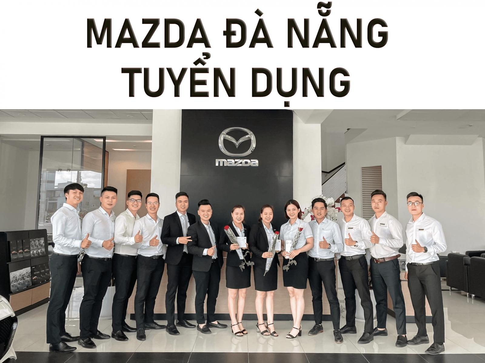 Mazda Đà Nẵng tuyển dụng 2021